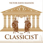 "The Classicist With Victor Davis Hanson: ""The New Dark-Age Mind"" via Hoover Institution"