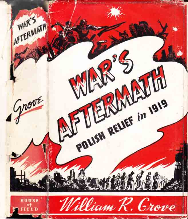 Dustjacket of War's Aftermath: Polish Relief in 1919 by William R. Grove
